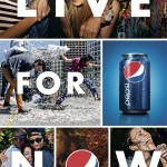 pepsi live for now ads smarterstorytelling.com
